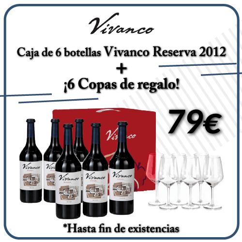 Vivanco reserva + 6 copas de regalo