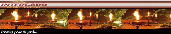 Torches pour le jardin