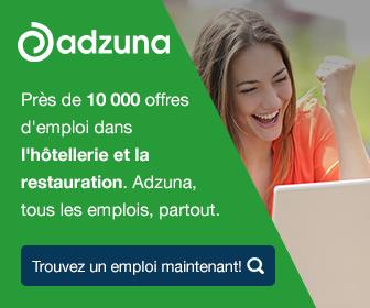 Pr�s de 10 000 offres d'emploi dans l'h�tellerie et la restauration. Adzuna, tous les emplois, partout.