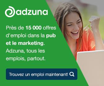 Près de 15 000 offres d'emploi dans la pub et le marketing. Adzuna, tous les emplois, partout.
