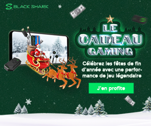 Participez pour gagner des cadeaux de jeux mystères de Black Shark + parrainez un ami pour des récompenses exclusives !