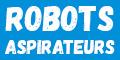 Adopte un robot aspirateur