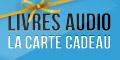 Offres des livres audio avec la Carte Cadeau Book d'Oreille