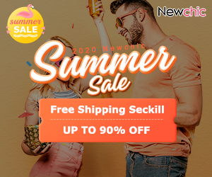 2020 Newchic Summer Sale 1.US$9.99 Free Shipping Seckill 2.Up to 90% Off Flash Deals