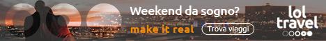 Weekend da sogno? Make it Real!