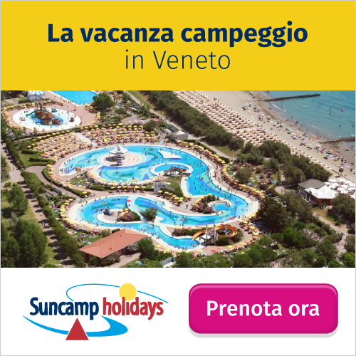 La vacanza campeggio in Veneto