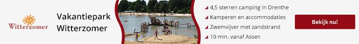 Vakantiepark Witterzomer - Vakantie Drenthe 2021
