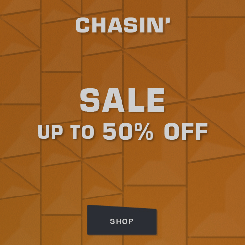 CHASIN' Sale has started