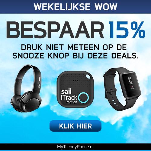 Wekelijkse WOW - 15% korting. Druk niet meteen op de snooze knop bij deze deals.